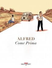 Come Prima by Alfred (Delcourt)