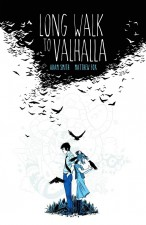 Long Walk to Valhalla (Adam Smith and Matthew Fox; BOOM! Studios/Archaia)
