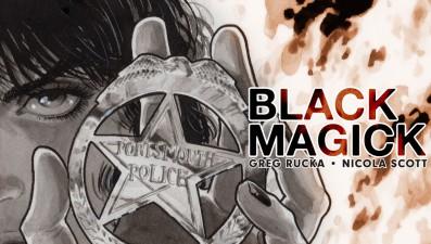 Black Magic (Greg Rucka & Nicola Scott; Image Comics)