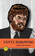 Fante Bukowski by Noah van Sciver (Fantagraphics Books)