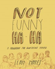 Not Funny Ha-Ha by Leah Hayes (Fantagraphics Books)