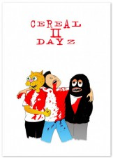 Cereal Dayz by Paul Arscott (EyeBall Comix)