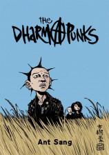 Dharma Punks (Ant Sang; Conundrum Press)