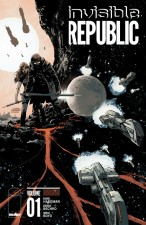 Invisible Republic (Gabriel Hardman, Corinna Bechko & Jordan Boyd; Image Comics)