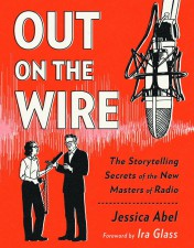Out on the Wire (Jessica Abel; Broadway Books)