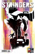 Stringers #1 (Marc Guggenheim & Justin Greenwood; Oni) - Robbi Rodriguez variant cover