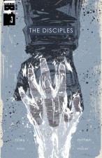 The Disciples (Steve Niles and Christopher Mitten; Black Mask Studios)