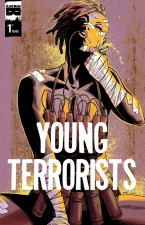 Young Terrorists (Matt Pizzolo, Amancay Nahuelpan; Black Mask Studios)