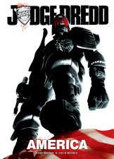 Judge Dredd: America by John Wagner and Colin MacNeil (Rebellion)