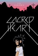 Sacred Heart (Liz Suburbia; Fantagraphics Books)