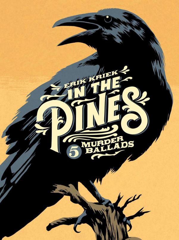 In the Pines by Erik Kriek