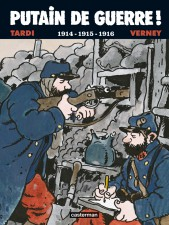Putain de Guerre by Tardi