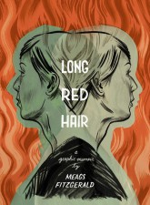 Long Red Hair (Meags Fitzgerald, Conundrum Press)
