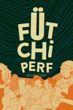 Fütchi Perf by Kevin Czap (Czap Books)