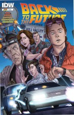 Back To The Future #1 - Bob Gale, John Barber, Erik Burnham (W), Brent Schoonover, Dan Schoening (A), IDW