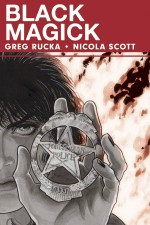 Black Magick - Greg Rucka (W), Nicola Scott (A) • Image Comics