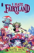 I Hate Fairyland - Skottie Young (W/A), Jean-Francois Beaulieu (C) • Image Comics