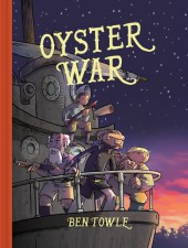 Oyster War by Ben Towle (Oni Press)