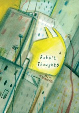 Rabbit Thoughts by Kim Clements