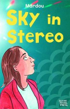Sky in Stereo by Mardou (Revival House Press)