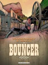 Bouncer - Alejandro Jodorowsky (W), François Boucq (A) • Humanoids,