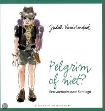 Pelgrim of Niet?' (Pilgrim Or Not?) by Judith Vanistendael