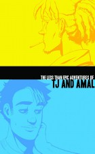The Less Than Epic Adventures of TJ and Amal - EK Weaver (Iron Circus Comics)