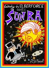 Windy Wilberforce Meets Sun Ra by Ed Pinsent