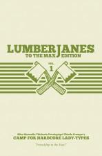 Lumberjanes: To the Max Edition - Noelle Stevenson & Grace Ellis (W), Brooke Allen (A), Maarta Laiho (C), Shannon Watters (Co-creator) • BOOM! Box
