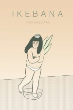 Ikebana • Yumi Sakugawa (Retrofit Comics/Big Planet Comics)