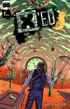 X'ed - Tony Patrick (W), Ayhan Hayrula (A) • Black Mask Studios
