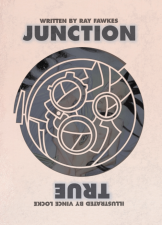 Junction True - Ray Fawkes (W), Vince Locke (A) • Top Shelf Comics