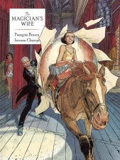 The Magician's Wife - Jerome Charyn (W), François Boucq (A) • Dover Publications