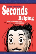 Seconds Helping - Jason Fischer (W/A) • Alternative Comics