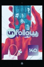 Unfollow by Rob Williams and Michael Dowling (Vertigo Comics)