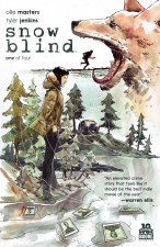 Snow Blind - Ollie Masters (W), Tyler Jenkins (A) • BOOM! Studios