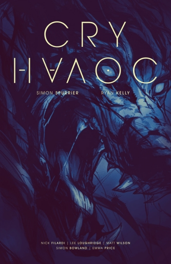 Cry Havoc - Simon Spurrier (W), Ryan Kelly (A) • Image Comics