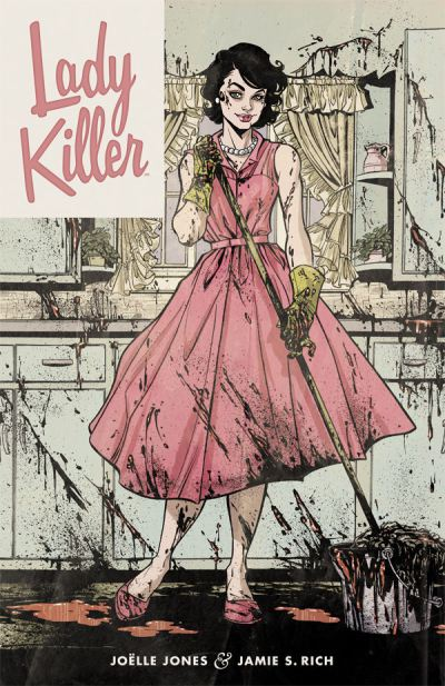 Lady Killer by Joelle Jones and Jamie S Rich (Dark Horse Comics)