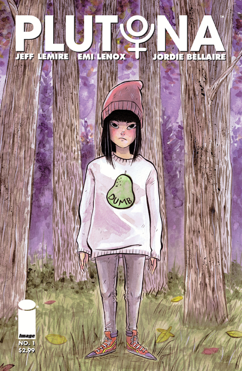 Plutona by Jeff Lemire and Emi Lenox (Image Comics)