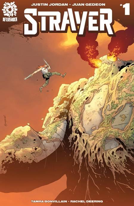 Strayer - Justin Jordan & Juan Gedeon (AfterShock Comics)