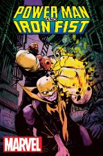 Power Man and Iron Fist - David Walker (W), Sanford Greene (A) • Marvel Comics