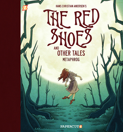 The Red Shoes and Other Tales - Metaphrog Re-Imagine Hans ...