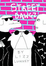 Street Dawgz - Lizz Lunney (W/A) • Hic & Hoc