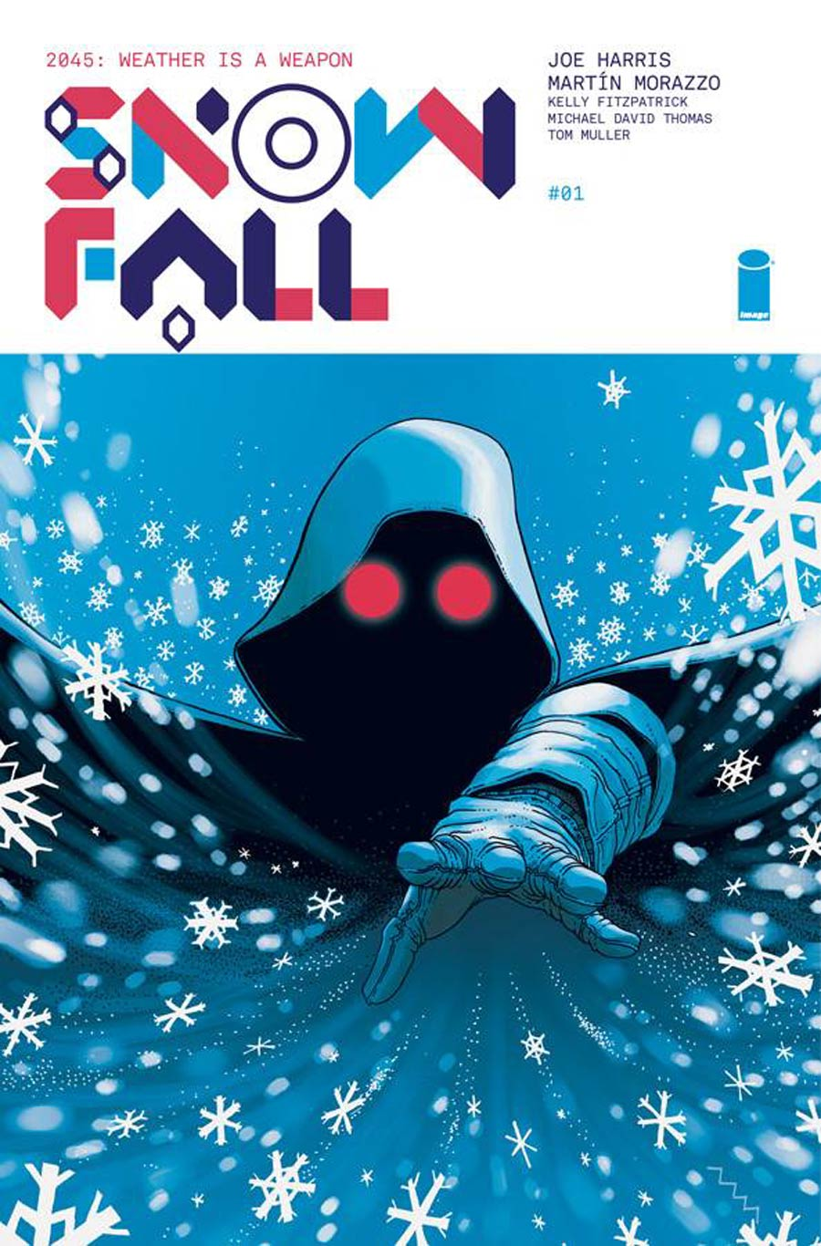 Snowfall #1 - Joe Harris (W), Martìn Morazzo (A) • Image Comics