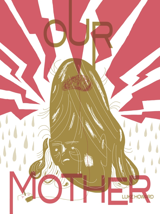 Our Mother by Luke Howard (Retrofit Comics/Big Planet Comics)