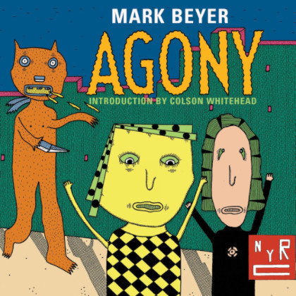 Agony by Mark Beyer (New York Review Comics)