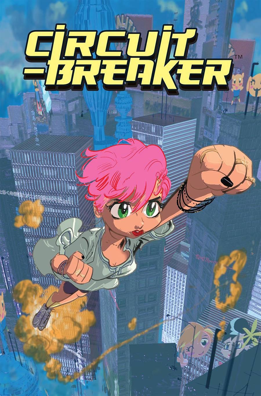 Circuit Breaker #1 - Kevin McCarthy (W), Kyle Baker (A) • Image Comics