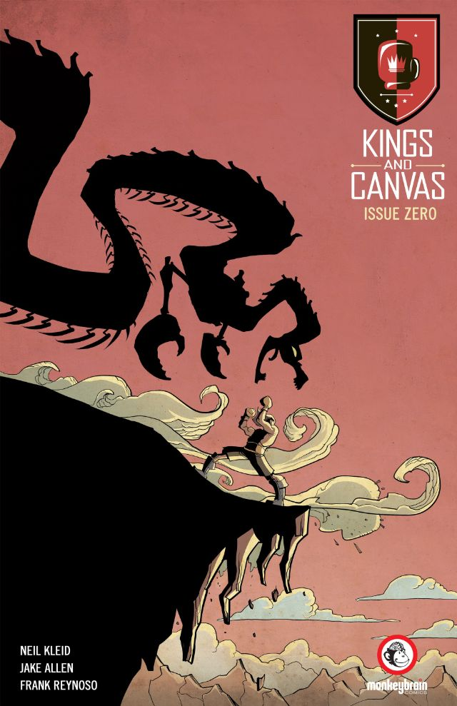 Kings and Canvas by Neil Kleid, Jake Allen and Frank Reynoso (Monkeybrain Comics)