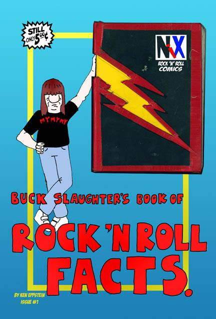 Buck Slaughter's Book of Rock 'n' Roll Facts by Ken Eppstein (Nix Comic)