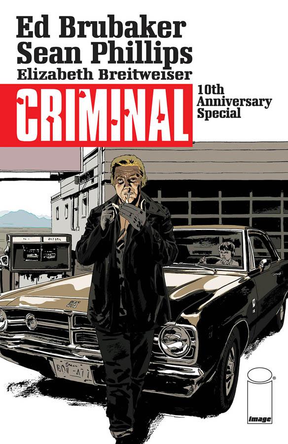 Criminal 10th Anniversary Special (Ed Brubaker, Sean Phillips, Elizabeth Breitweiser; Image Comics)